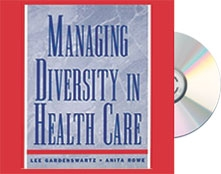Managing Diversity in Health Care Handbook – Training Tools to Create and Manage Inclusive Environments